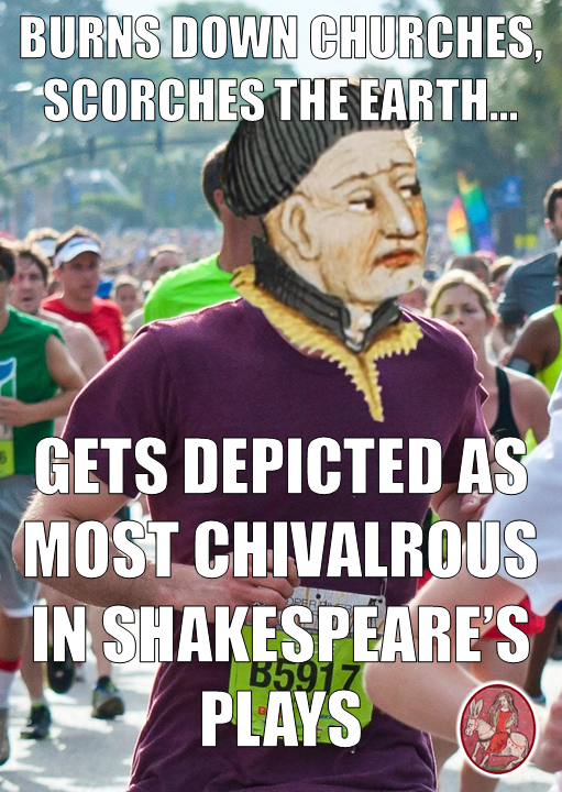 Ridiculously Chivalrous John Talbot. Ridiculously Photogenic Guy. Medieval Meme.